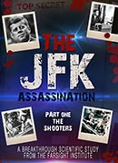 JFK Assassination: The Shooters
